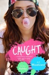 Caught by AE Woodward & Erika Ashby