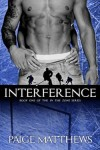 Interference by Paige Matthews