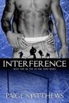 Interference by Paige Matthews