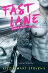 Fast Lane by Lizzie Hart Stevens