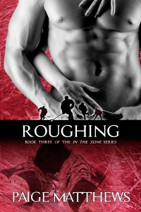 Roughing by Paige Matthews