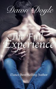 The Full Experience by Dawn Doyle