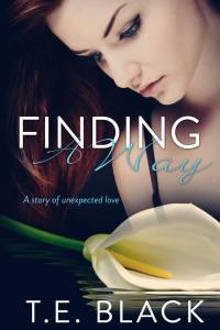 Finding A Way by TE Black