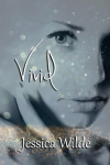 Vivid by Jessica Wilde