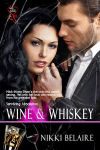 Wine&Whiskey by Nikki Belaire