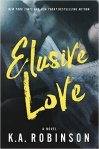 Elusive Love by KA Robinson