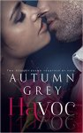 Havoc Series by Autumn Grey