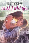 Until I Met You (RU) by SL Scott