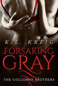 Forsaking Gray